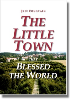 The Little Town That Blessed The World