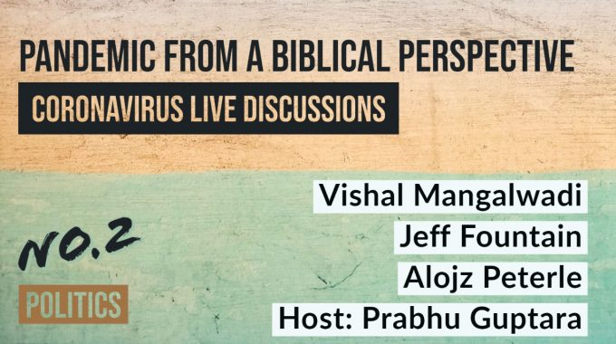Coronavirus Live Discussions – Ep.2 – Politics