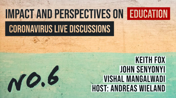 Coronavirus Live Discussions – Ep.6 – Education