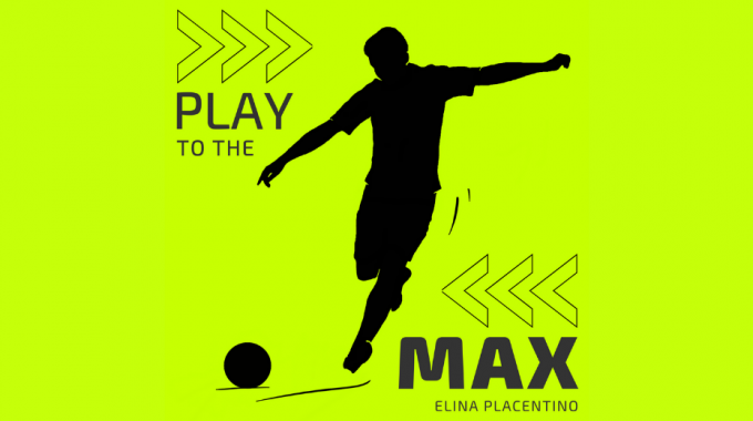 Play To The Max