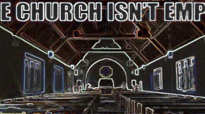 Empty Church?